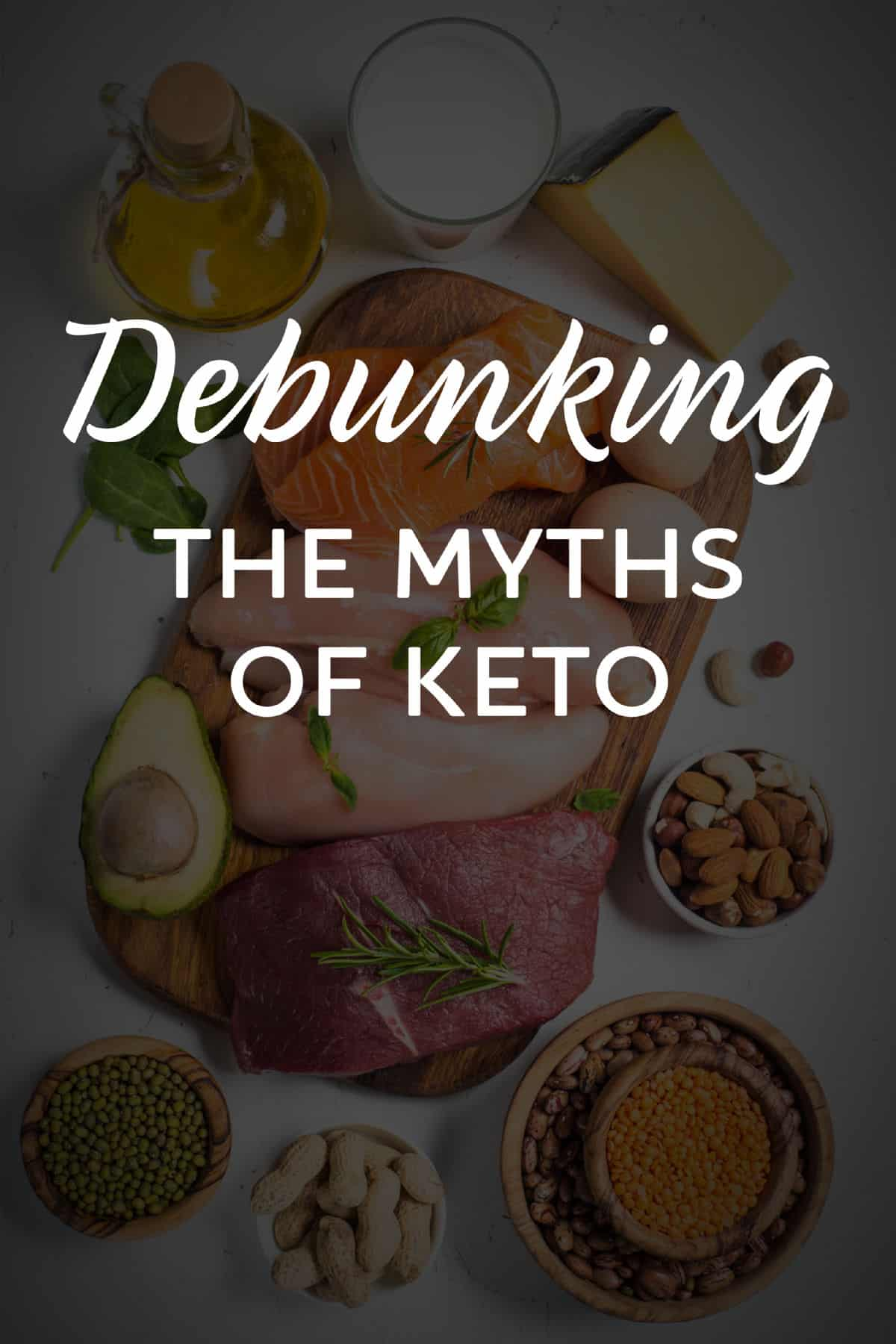 Debunking The Myths Of Keto