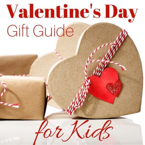 Valentines Day Gift Guide for Kids - Gifts Idea for Kids