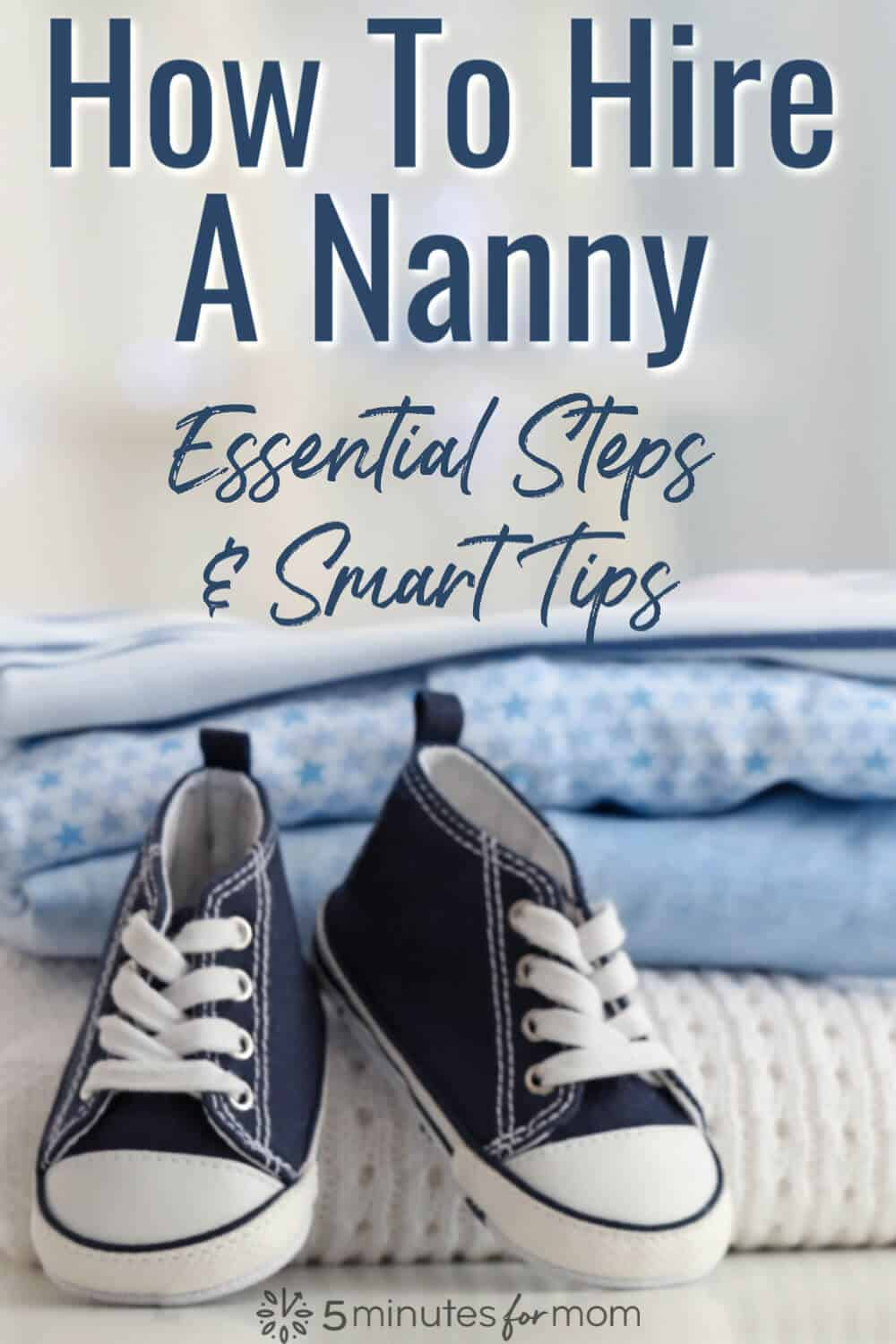 How To Hire A Nanny - Smart Tips