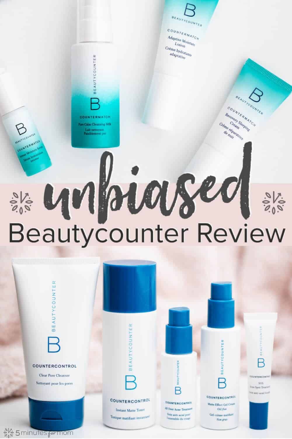 Beautycounter Review - Unbiased Product Review