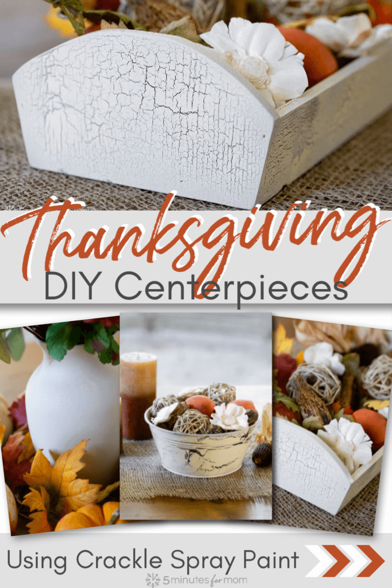 DIY Thanksgiving Centerpieces - Made Using Crackle Spray Paint