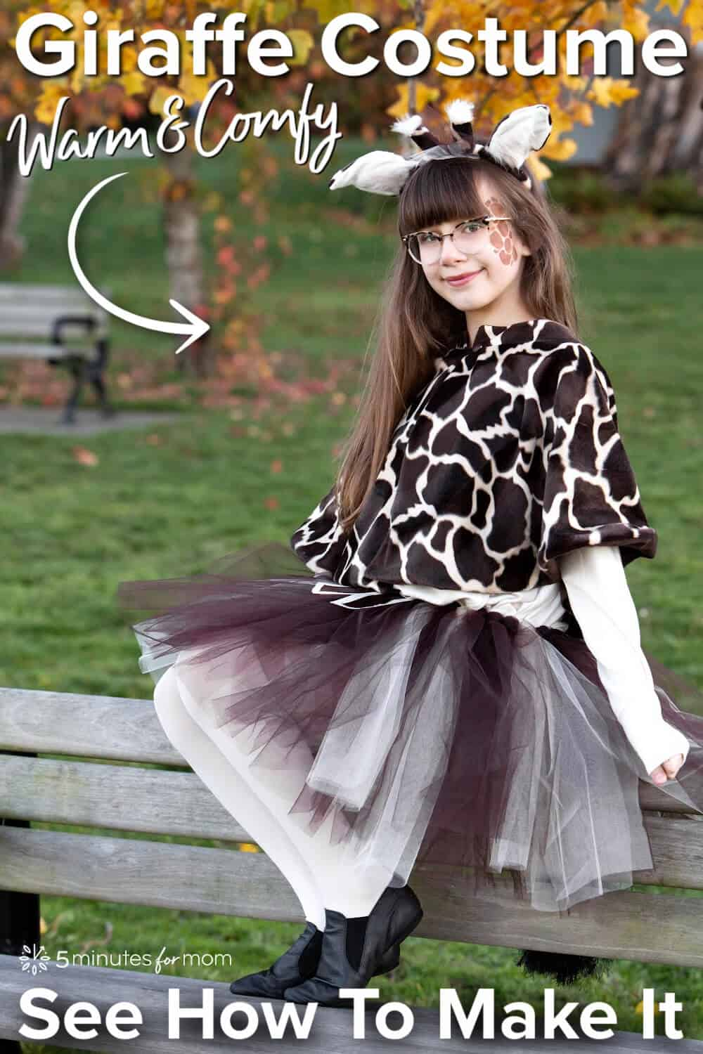 """Girl sitting on a park bench in a homemade giraffe costume - Text on photo says """"Giraffe Costume - Warm and Cozy - See How To Make It"""""""