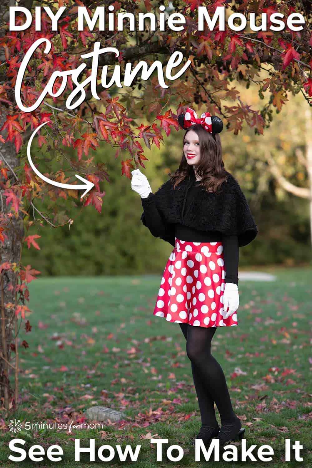 """Teenage girl dressed in DIY Minnie Mouse Costume. Text on image says """"DIY Minnie Mouse Costume - See How To Make It"""""""