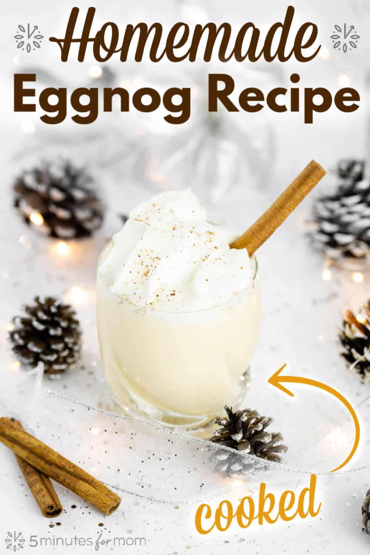 Homemade Eggnog Recipe - Cooked Eggnog