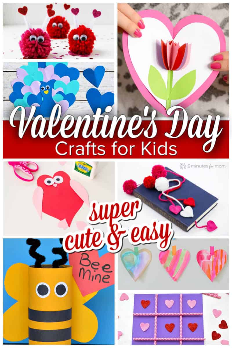 Valentines Day Crafts for Kids - Super cute and easy to make
