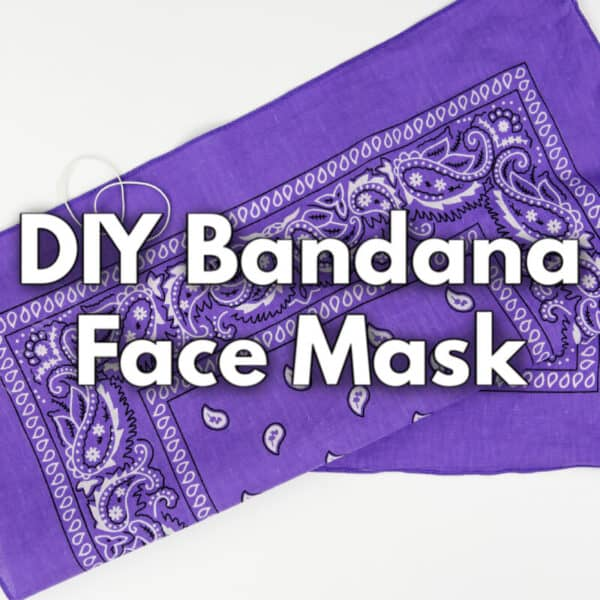 Bandana Mask – How to Make the Easiest No-Sew Face Mask