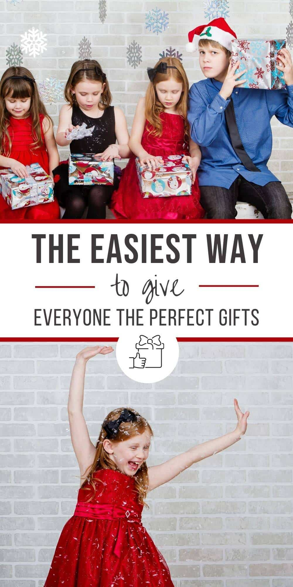 The easiest way to give everyone the perfect gifts
