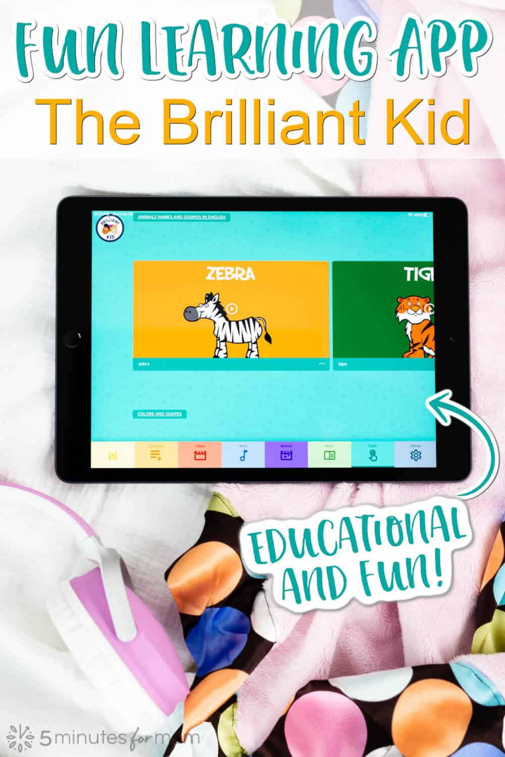 Fun Learning App for Kids - The Brilliant Kid